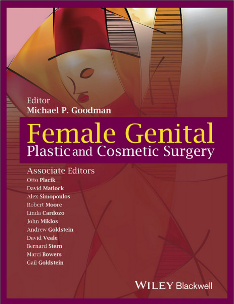 Female Genital Plastic and Cosmetic Surgery 1st Edition
