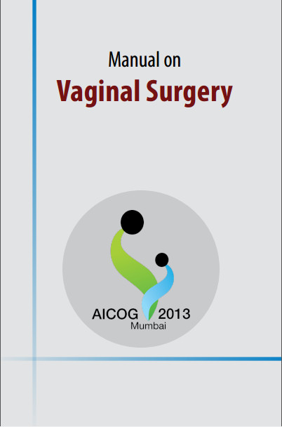 Manual on Vaginal Surgery 1st Edition
