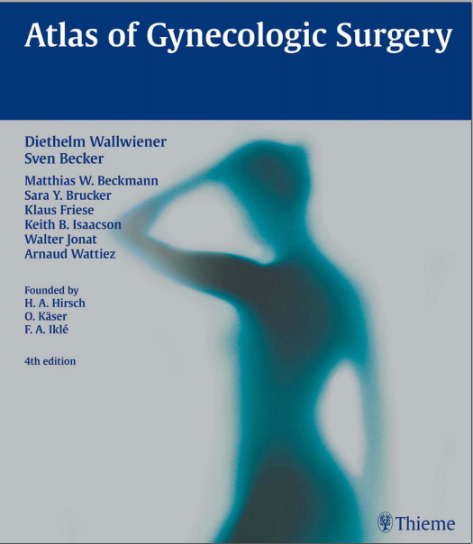 Atlas of Gynecologic Surgery 4th Edition