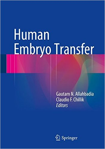 Human Embryo Transfer 1st ed. 2015 Edition