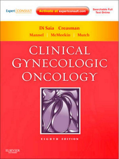 Clinical Gynecologic Oncology  8e 8th Edition