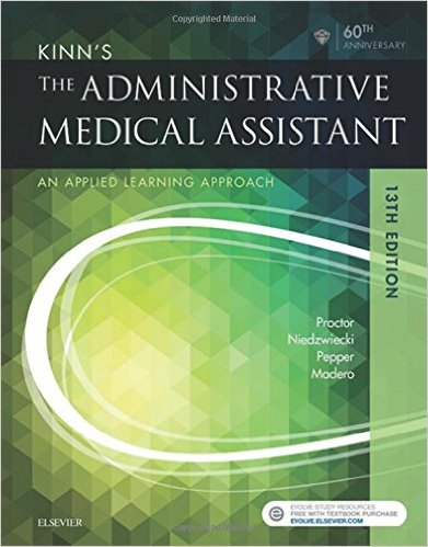 Kinn's The Administrative Medical Assistant: An Applied Learning Approach, 13e 13th Edition