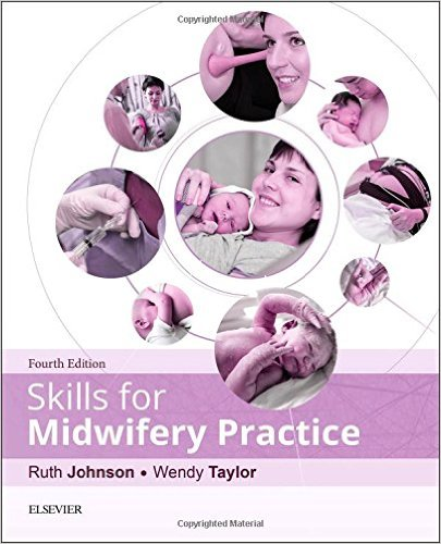 Skills for Midwifery Practice, 4e 4th Edition