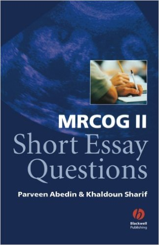MRCOG II Short Essay Questions 1st Edition