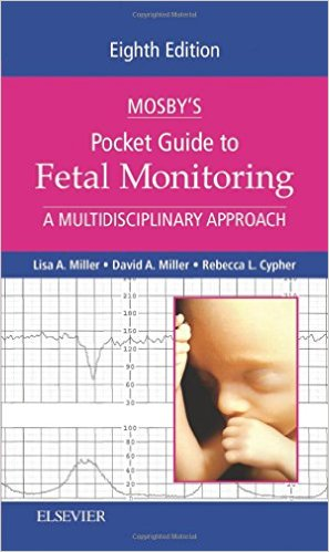 Mosby's Pocket Guide to Fetal Monitoring: A Multidisciplinary Approach, 8e (Nursing Pocket Guides) 8th Edition