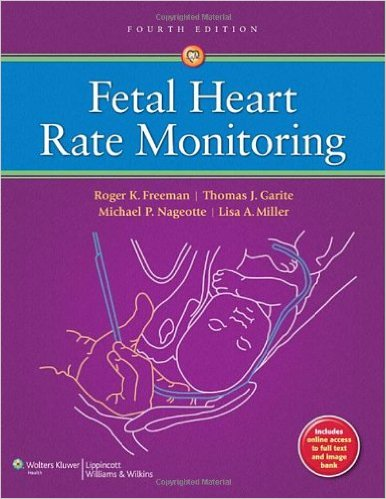 Fetal Heart Rate Monitoring Fourth Edition