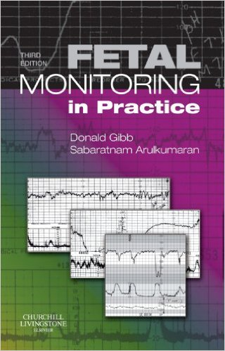 Fetal Monitoring in Practice, 3e 3rd Edition
