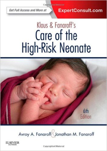 Klaus and Fanaroff's Care of the High-Risk Neonate 6e 6th Edition