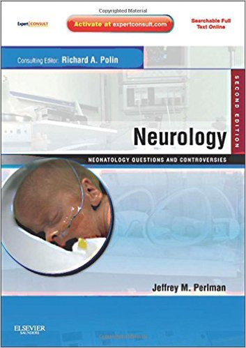 Neurology: Neonatology Questions and Controversies 2nd Edition