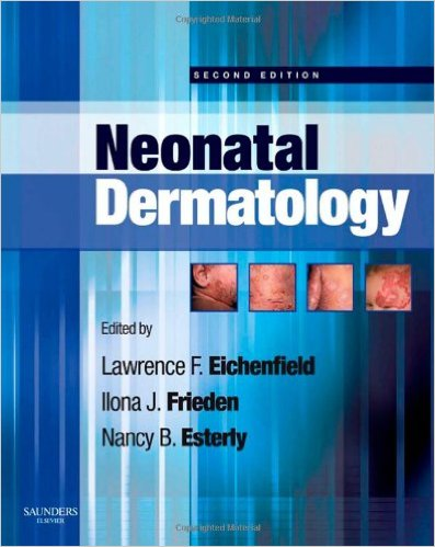 Neonatal Dermatology, 2e 2nd Edition