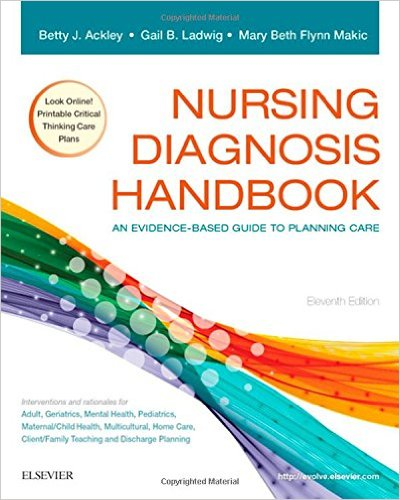 Nursing Diagnosis Handbook: An Evidence-Based Guide to Planning Care, 11e 11th Edition