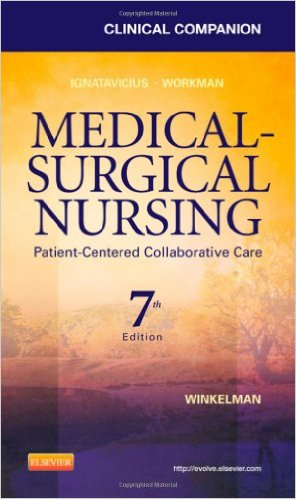 Clinical Companion for Medical-Surgical Nursing: Patient-Centered Collaborative Care, 7e