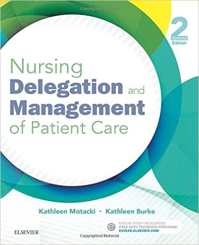 Nursing Delegation and Management of Patient Care, 2e 2nd Edition