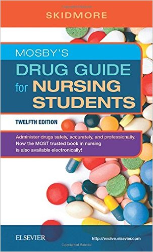 Mosby's Drug Guide for Nursing Students 12th Edition