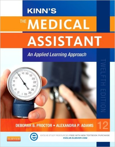 Kinn's The Medical Assistant: An Applied Learning Approach, 12e
