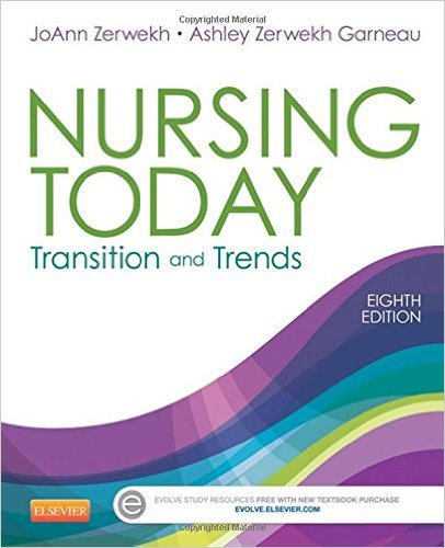 Nursing Today: Transition and Trends, 8e
