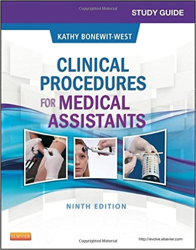 Study Guide for Clinical Procedures for Medical Assistants, 9e 9th Edition