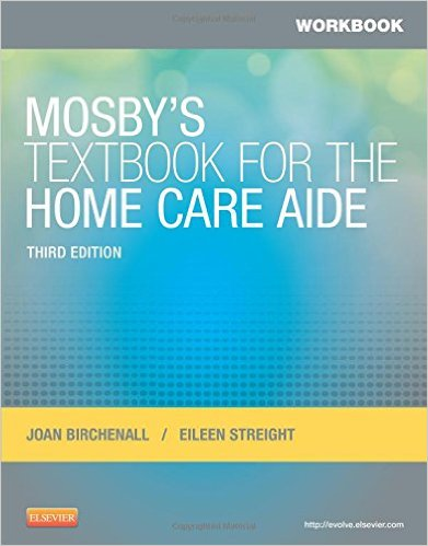 Workbook for Mosby's Textbook for the Home Care Aide, 3e 3rd Edition