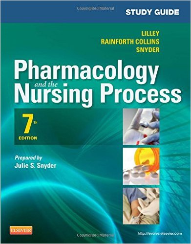 Study Guide for Pharmacology and the Nursing Process, 7e 7th Edition