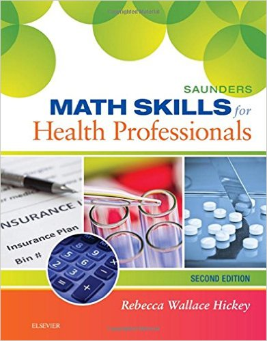 Saunders Math Skills for Health Professionals, 2e 2nd Edition