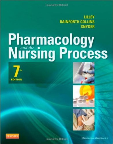 Pharmacology and the Nursing Process, 7e