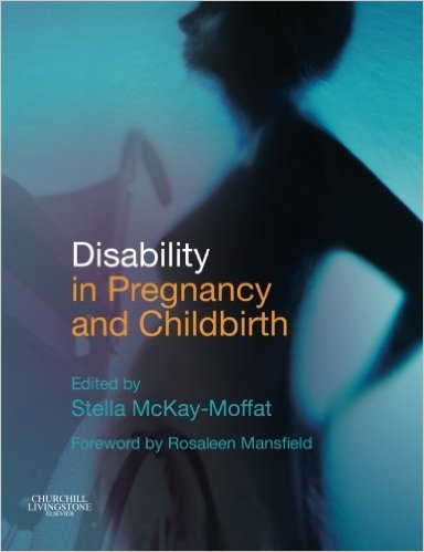 Disability in Pregnancy and Childbirth, 1e