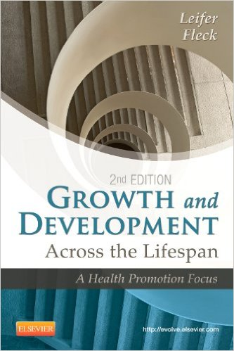Growth and Development Across the Lifespan: A Health Promotion Focus, 2e 2nd Edition