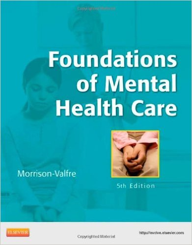 Foundations of Mental Health Care, 5e 5th Edition