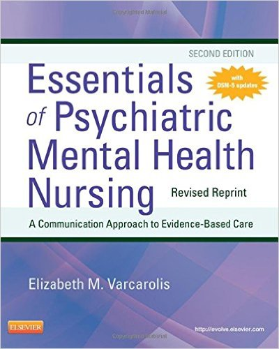 Essentials of Psychiatric Mental Health Nursing - Revised Reprint, 2e 2nd Edition