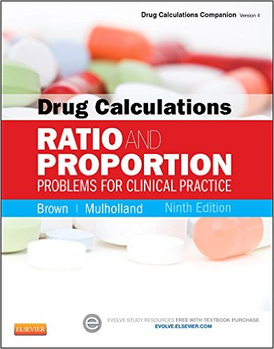 Drug Calculations: Ratio and Proportion Problems for Clinical Practice, 9e