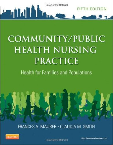 Community/Public Health Nursing Practice: Health for Families and Populations, 5e