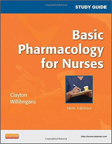 Basic Pharmacology for Nurses: Study Guide, 16th Edition