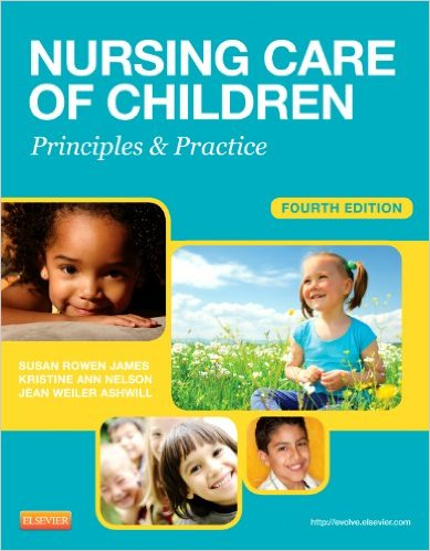Nursing Care of Children: Principles and Practice, 4e