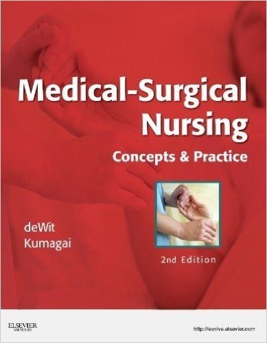 Medical-Surgical Nursing: Concepts & Practice, 2e 2nd Edition