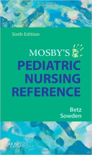 Mosby's Pediatric Nursing Reference, 6e 6th Edition