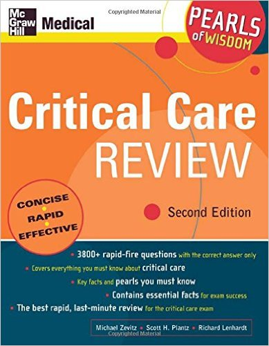 Critical Care Review: Pearls of Wisdom, Second Edition 2nd Edition
