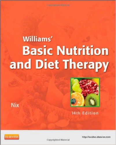 Williams' Basic Nutrition & Diet Therapy, 14e