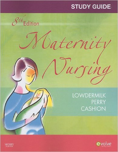 Study Guide for Maternity Nursing - Revised Reprint, 8e 8th Edition