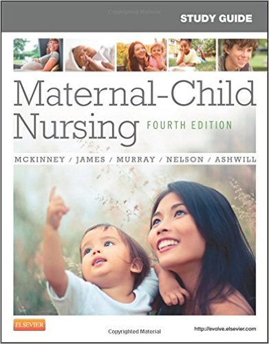 Study Guide for Maternal-Child Nursing, 4e 4th Edition