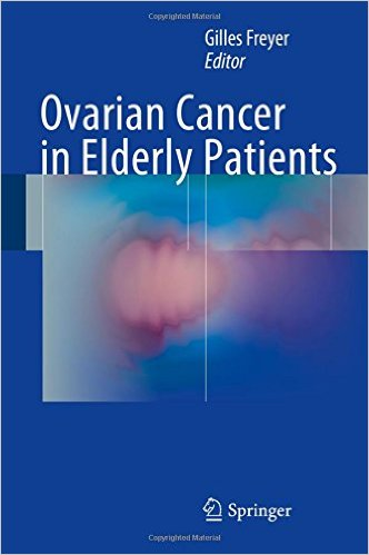 Ovarian Cancer in Elderly Patients 1st ed. 2016 Edition