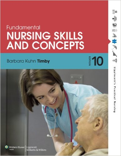 Fundamental Nursing Skills and Concepts Tenth Edition
