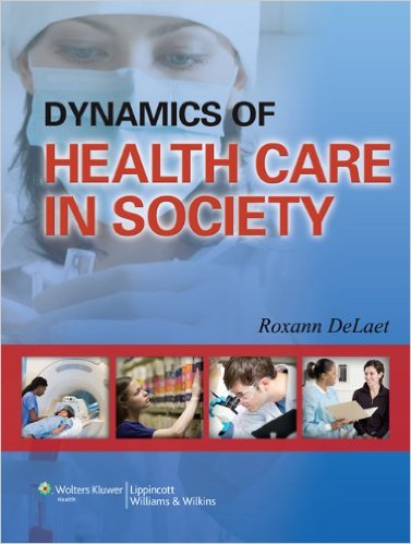 Dynamics of Health Care in Society