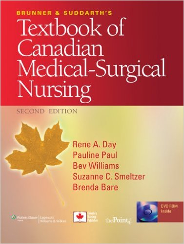 Brunner and Suddarth's Textbook of Canadian Medical-Surgical Nursing Second Edition