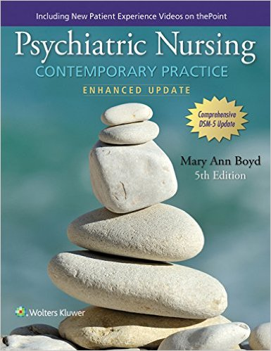 Psychiatric Nursing: Contemporary Practice Fifth, Enhanced Update Edition