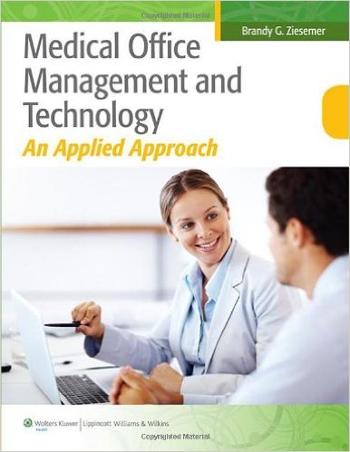 Medical Office Management and Technology: An Applied Approach Csm Edition