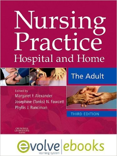 Nursing Practice: Hospital and Home - The Adult