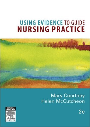 Using Evidence to Guide Nursing Practice Kindle Edition