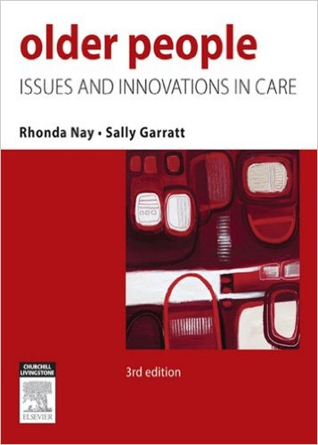 Nursing Older People: Issues and Innovations Kindle Edition