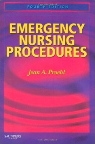 Emergency Nursing Procedures, 4th Edition 4th Edition