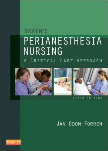 Drain's PeriAnesthesia Nursing: A Critical Care Approach Kindle Edition